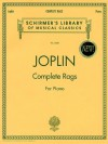 Joplin - Complete Rags for Piano (Schirmer's Library of Musical Classics) Vol. 2020 - Scott Joplin