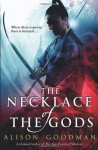 The Necklace of the Gods - Alison Goodman