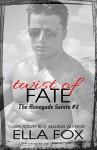 Twist of Fate (The Renegade Saints Book 2) - Ella Fox