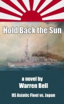 Hold Back the Sun - Warren Bell, Karen Williams