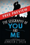 The Geography of You and Me - FREE PREVIEW EDITION (The First 5 Chapters) - Jennifer E. Smith