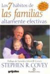 Los 7 Habitos de Las Familias Altamente Efectivas: Construyendo Una Hermosa Cultura Familiar En Un Mundo Turbulento - Stephen R. Covey