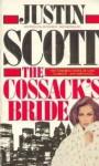 The cossack's bride - Justin Scott