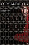 The Darker Side - Cody McFadyen