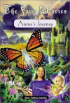 Fairy Diaries: Annie's Journey - Louise Bradley, Broeck Steadman