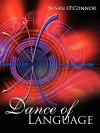 Dance of Language - Susan O'Connor
