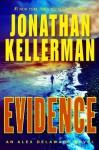 Evidence: An Alex Delaware Novel (Alex Delaware Novels) - Jonathan Kellerman