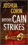 Before Cain Strikes - Joshua Corin