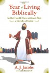 The Year of Living Biblically: One Man's Humble Quest to Follow the Bible as Literally as Possible (Audio) - A.J. Jacobs