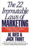 22 Immutable Laws of Marketing: Violate Them at Your Own Risk - Al Ries, Jack Trout