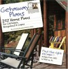 Getaway Plans: 250 Home Plans for Cottages, Bungalows, and Capes - Home Planners, Hanley Wood