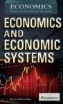 Economics and Economic Systems - Brian Duignan
