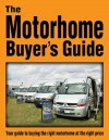 The Motorhome Buyers Guide - James Brown