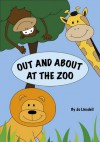 Out and About at the Zoo - Jo Linsdell