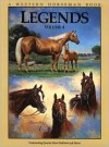 Legends 4: Outstanding Quarter Horse Stallions and Mares - Robert Holmes, Diana Ciarloni, Mike Boardman, Jim Goodhue, Alan Gold, Sally Harrison, Betsy Lynch, Larry Thorton