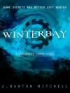 Winterbay - J. Barton Mitchell