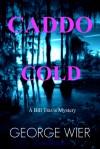 Caddo Cold - George Wier
