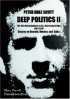 Deep Politics Ii: Essays On Oswald, Mexico, And Cuba - Peter Dale Scott