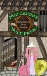 Murderous Matrimony (Renaissance Faire Mystery) - Joyce Lavene, James Lavene