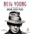 Waging Heavy Peace - Neil Young, Keith Carradine