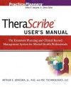 Therascribe 5.0 User's Manual: The Treatment Planning and Clinical Record Management System for Mental Health Professionals - Arthur E. Jongsma Jr.