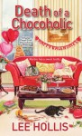 Death of a Chocoholic (A Hayley Powell Mystery) - Lee Hollis