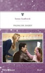 Mills & Boon : Paging Dr. Daddy (The Wilder Family) - Teresa Southwick