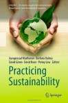 Practicing Sustainability - Guru Madhavan, Barbara Oakley, David Green, David Koon, Penny Low