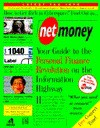 Net Money:: Your Guide to Personal Finance Revolution on the Electronic Highway (Net books) - Michael Wolff