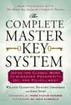 The Complete Master Key System: Using the Classic Work to Discover Prosperity, Joy, and Fulfillment - William Gladstone, Richard Greninger, John Selby