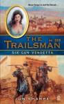Six-Gun Vendetta (The Trailsman, #358) - Jon Sharpe