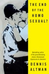 The End of the Homosexual? - Dennis Altman