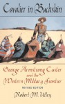 Cavalier in Buckskin - Robert M. Utley