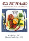 HCG DIET REVEALED: Our experience with 1000 patients - Mir Joffrey, Christopher Bailey