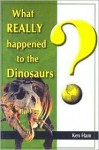 What Really Happened to the Dinosaurs? - Ken Ham