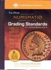 The Official American Numismatic Association Grading Standards of United States Coins (Official American Numismatic Association Grading Standards for United States Coins) - Q. David Bowers