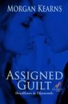Assigned Guilt (Deadlines & Diamonds, #5.5) - Morgan Kearns