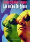 Las voces del futuro - Jordi Sierra i Fabra