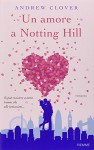 Un amore a Notting Hill - Andrew Clover