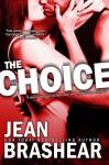 The Choice - Jean Brashear