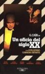 Un oficio del siglo XX - Guillermo Cabrera Infante