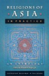 Religions of Asia in Practice: An Anthology - Donald S. Lopez Jr.