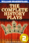 The Complete History Plays of William Shakespeare V.2 - Kiddy Monster Publication, William Shakespeare