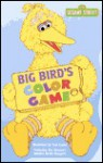 Big Bird's Color Game (Sesame Street) - Beth Terrill, Tom Cooke