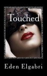 Touched - Eden Elgabri