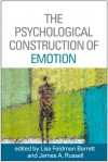 The Psychological Construction of Emotion - Lisa Feldman Barrett, James A. Russell, Joseph E. Ledoux
