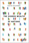 The Hidden Wealth of Nations - David Halpern