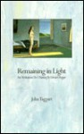 Remaining in Light - John Taggart