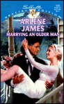 Marrying an Older Man - Arlene James