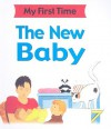 The New Baby - Kate Petty, Lisa Kopper